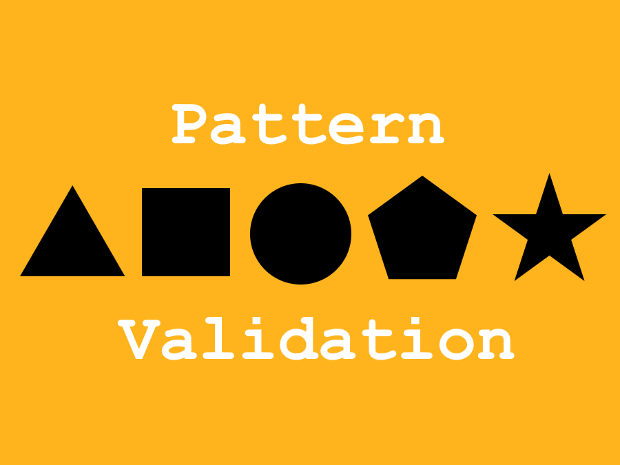 Pattern Validation